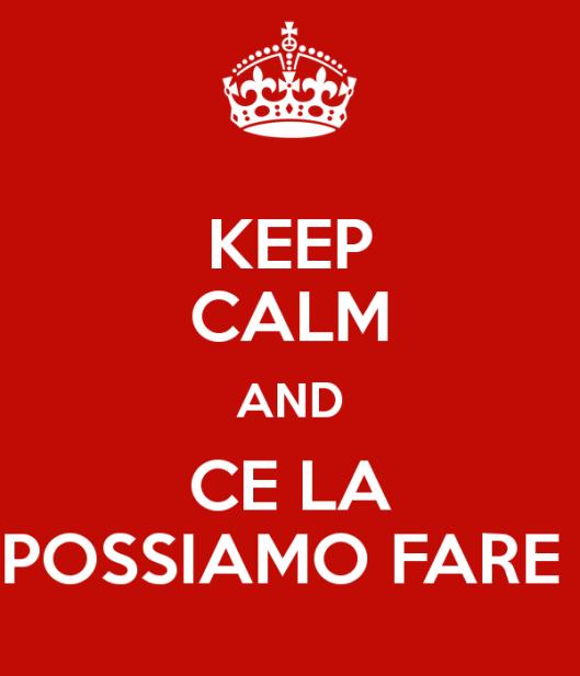 keep-calm-and-ce-la-possiamo-fare-5